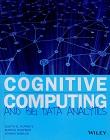 Hurwitz, J. Cognitive Computing and Big Data Analytics